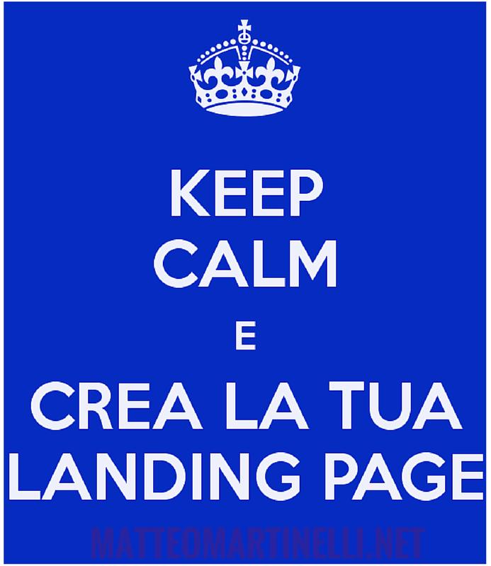 keep calm e crea la tua landing page